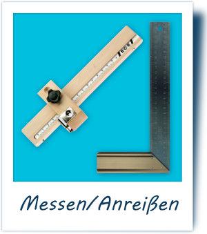 Mess- und Anreißwerkzeuge